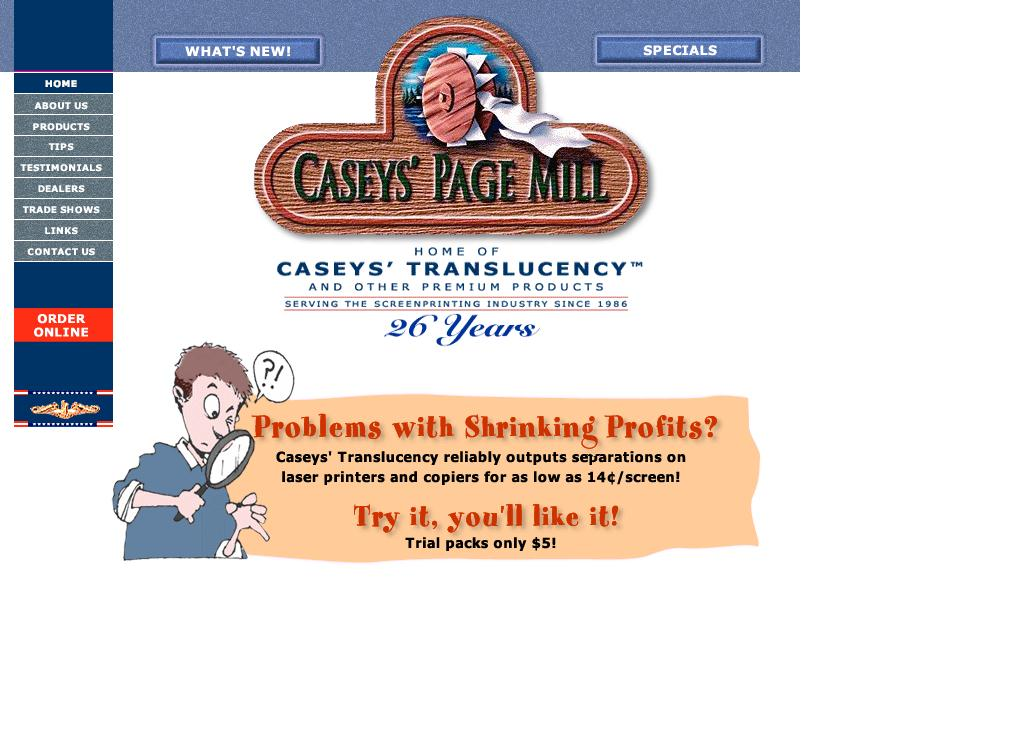 Homepage of Caseys' Page Mill -- Home of Caseys' Translucency