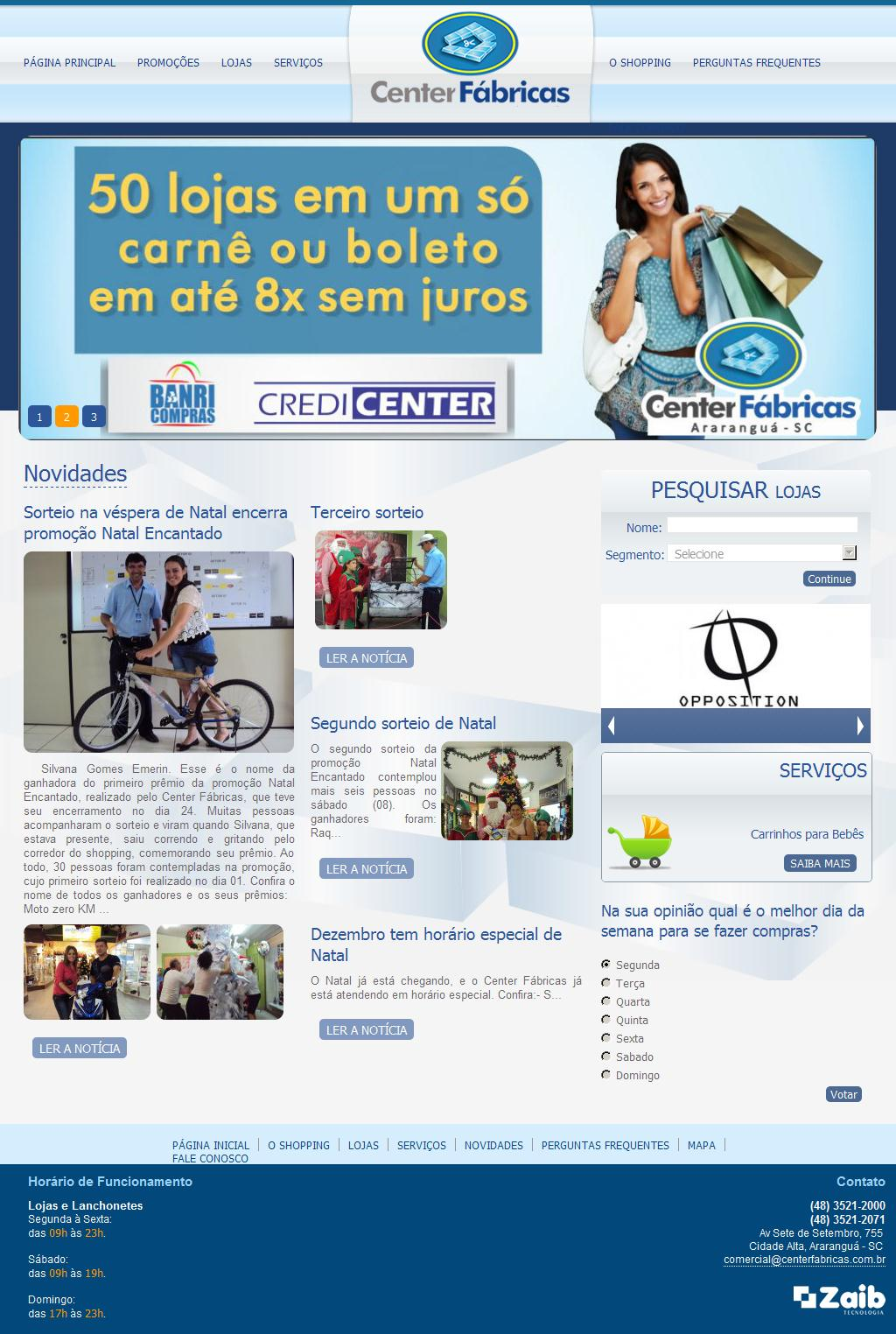 Center Fábricas - Araranguá - Santa Catarina