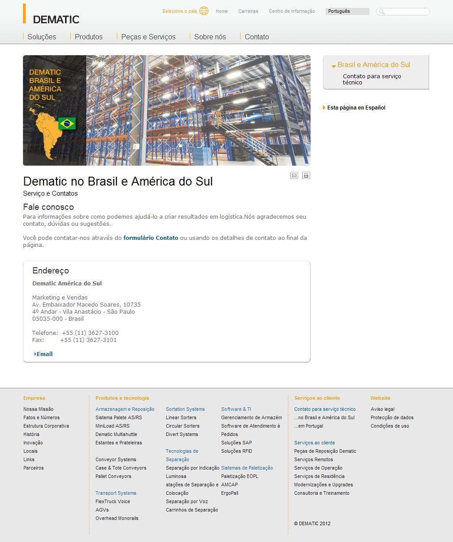 Dematic no Brasil e América do Sul | Dematic - Soluções e Sistemas Avançados para Automação de Movimentação de Materiais.
