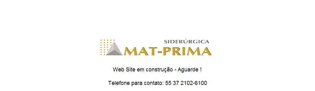 .:.Siderúrgica Mat-Prima | Altos Fornos, Cylpebs e Contra-Pesos