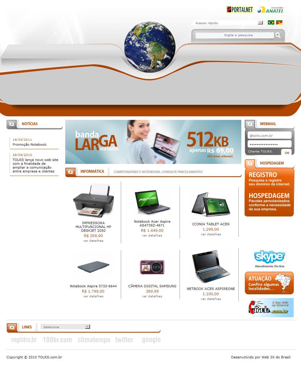 TOLRS Portal - Provedor de Internet Banda Larga Via Rádio para Campinas do Sul-RS em Região, Hospedagem de Web Sites, Registro de Domínios e Produtos de Informática