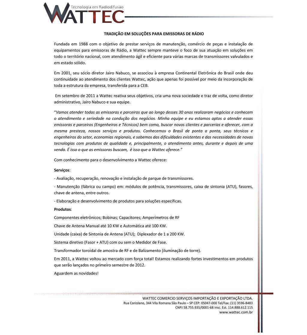 Wattec - Tecnologia em Radiodifusão.